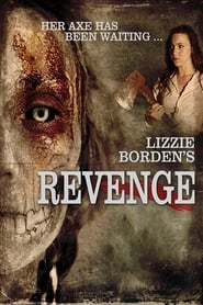 Lizzie Borden's Revenge (2013)