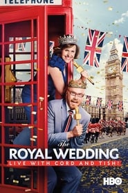 Poster The Royal Wedding Live with Cord and Tish! 2018