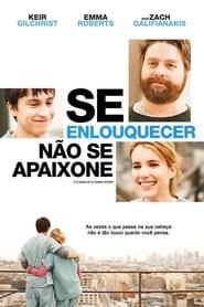 Se Enlouquecer, Não se Apaixone Torrent (2010)