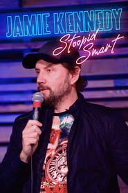 Jamie Kennedy: Stoopid Smart (2020)
