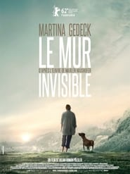 Voir Le mur invisible en streaming complet gratuit   film streaming, StreamizSeries.com