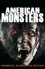 American Monsters: Werewolves, Wildmen and Sea Creatures streaming