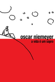 Oscar Niemeyer: Life is a Breath of Air (2010) Zalukaj Online Cały Film Lektor PL
