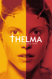 Thelma – Coming of age [2017]