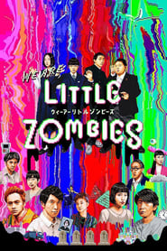 We Are Little Zombies (2019) Subtitle Indonesia