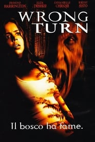 Wrong Turn – Il bosco ha fame (2003)