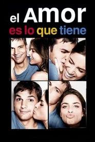 El amor es lo que tiene (2005) | A Lot Like Love