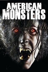 American Monsters: Werewolves, Wildmen and Sea Creatures