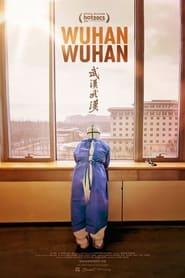 Wuhan Wuhan (2021)