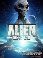 Alien Messiah (2019) Watch Online Free