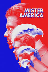Mister America (2019) Full Movie