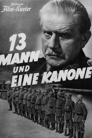 Dreizehn Mann und eine Kanone