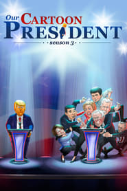Our Cartoon President – Season 3