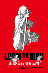 Lupin the Third: The Blood Spray of Goemon Ishikawa (2017)