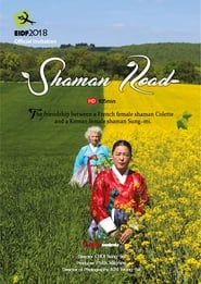 Shaman Road (2021)