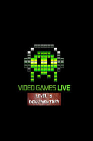 Video Games Live: LEVEL 5 Documentary