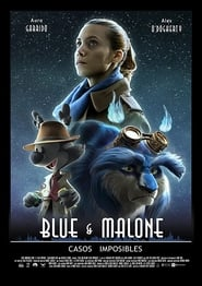 Blue & Malone: Casos Imposibles [2019]