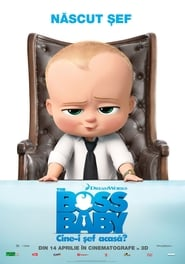 The Boss Baby – Cine-i sef acasa? dublat in romana