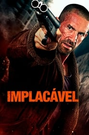 Implacável (2019) Assistir Online – Baixar Mega – Download Torrent