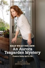 Reap What You Sew An Aurora Teagarden Mystery (2018) Watch Online Free