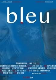 Bleu (2014) CDA Cały Film Online