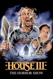 Poster for House III: The Horror Show