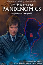 Javier Milei Presents: Pandenomics