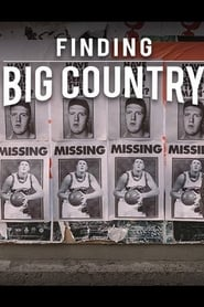 Finding Big Country (2018) Poster