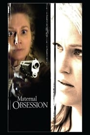 Locandina Maternal Obsession