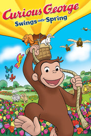 Poster Curious George Swings Into Spring 2013