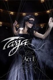 Tarja Turunen: Act I, Live in Rosario (2012)
