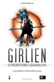 مشاهدة فيلم GIRLIEN – DIMENSIONS GUARDIAN 2022 مترجم أون لاين بجودة عالية
