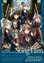 BanG Dream! Movie: Episode of Roselia – II: Song I Am. (2021)