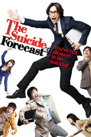 View The Suicide Forecast (2011) Movies poster on Ganool