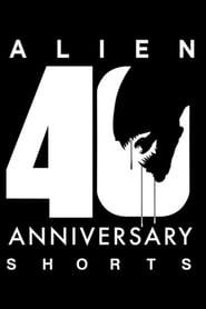 Alien 40th Anniversary Shorts