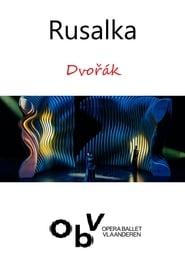 Rusalka – Opera Ballet Vlaanderen (2020) Cda Zalukaj Online