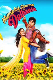 Humpty Sharma Ki Dulhania 2014 Hindi Movie BluRay 300mb 480p 1GB 720p 4GB 10GB 14GB 1080p