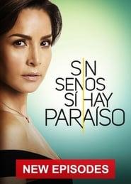 Sin senos sí hay paraíso: Season 2
