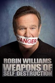 Image Robin Williams: Weapons of Self Destruction (2009)