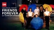 CNN Special Report Season 40 Episode 9 : Friends Forever: 25 Years of Laughter