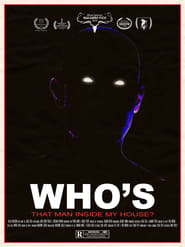 Who's That Man Inside My House? [2019]