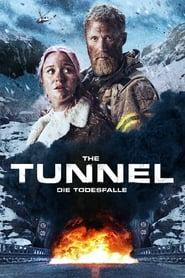 The Tunnel – Die Todesfalle 2019