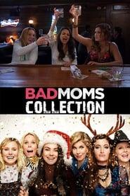 Assistir Online Bad Moms Collection Coleção