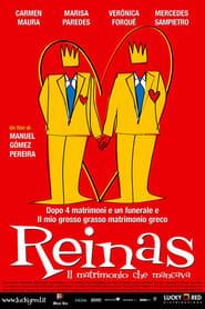 Reinas – Il matrimonio che mancava
