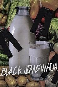 Black Jeans Whoa 2015