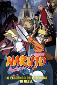 Naruto il film: La leggenda della pietra di Gelel