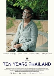 Ten Years Thailand (2018)