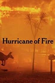 مترجم أونلاين و تحميل Hurricane of Fire 2020 مشاهدة فيلم