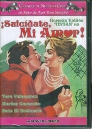 Ver suicidate mi amor Online HD Español (1961)