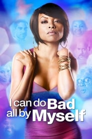 Poster I Can Do Bad All By Myself 2009